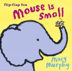 Mouse Is Small (Board book)