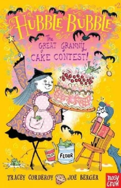 The Great Granny Cake Contest! (Hardcover)
