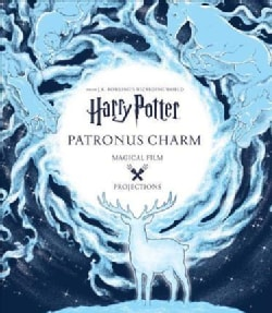 Harry Potter Patronus Charm Magical Film Projections (Hardcover)