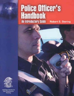 Police Officer's Handbook: An Introductory Guide (Paperback)