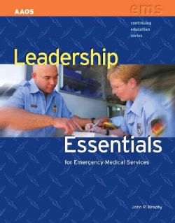 Leadership Essentials for Emergency Medical Services (Paperback)