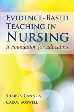 Evidence-Based Teaching in Nursing: A Foundation for Educators (Paperback)
