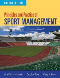 Principles and Practice of Sport Management (Paperback)