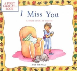 I Miss You: A First Look at Death (Paperback)