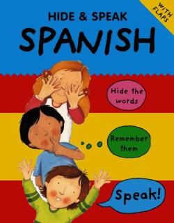 Hide & Speak Spanish (Paperback)