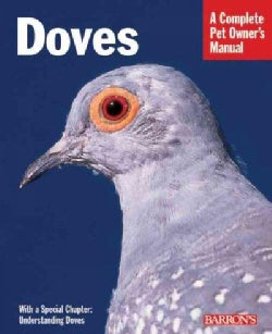 Doves: Everything About housing, Health, Nutrition, and Breeding (Paperback)