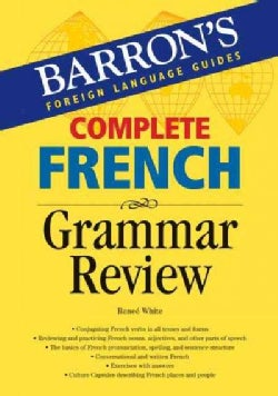 Complete French Grammar Review (Paperback)