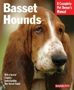 Basset Hounds: Everything About Purchase, Feeding, and Health Care (Paperback)