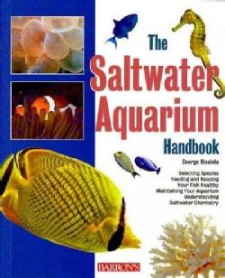 The Saltwater Aquarium Handbook (Paperback)