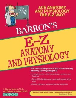 Barron's E-Z Anatomy and Physiology (Paperback)