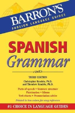 Spanish Grammar: Beginner, Intermediate, and Advanced Levels (Paperback)