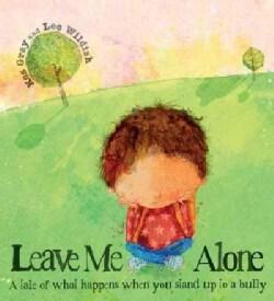 Leave Me Alone (Paperback)