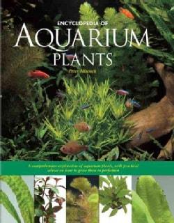 Encyclopedia of Aquarium Plants (Hardcover)