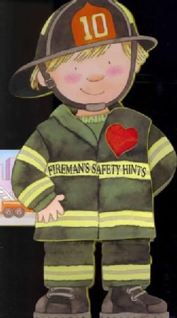 Fireman's Safety Hints (Board book)