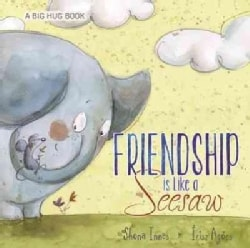 Friendship Is Like a Seesaw (Hardcover)