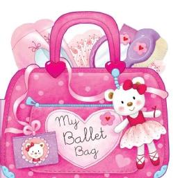 My Ballet Bag (Board book)