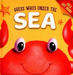 Guess Who's Under the Sea (Board book)