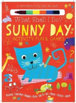 Sunny Day Activity Fun & Games: Drawing, Searching, Numbers, More! Dot-to-Dot, Mazes, Puzzles Galore!