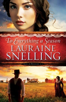 To Everything a Season (Paperback)