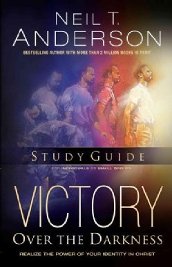 Victory over the Darkness: Realize the Power of Your Identity in Christ (Paperback)