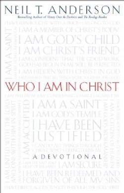 Who I Am In Christ: A Devotional (Paperback)