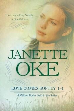 Love Comes Softly: Love Comes Softly / Love's Enduring Promise / Love's Long Journey / Love's Abiding Joy (Paperback)