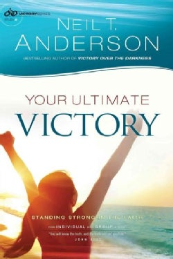 Your Ultimate Victory: Stand Strong in the Faith (Paperback)