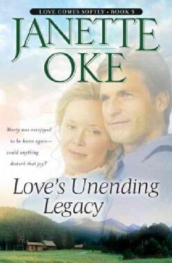 Love's Unending Legacy (Paperback)