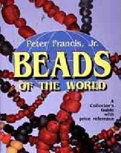 Beads of the World: A Collector's Guide With Revised Price Reference (Paperback)