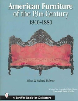 American Furniture of the 19th Century: 1840-1880 (Hardcover)