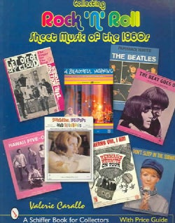 Collecting Rock 'n' Roll Sheet Music of the 1960s (Paperback)