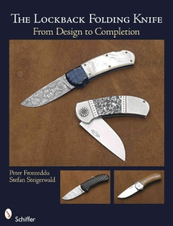 The Lockback Folding Knife: From Design to Completion (Paperback)