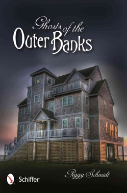 Ghosts of the Outer Banks (Paperback)