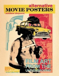 Alternative Movie Posters: Film Art from the Underground (Hardcover)