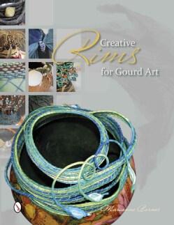 Creative Rims for Gourd Art (Paperback)