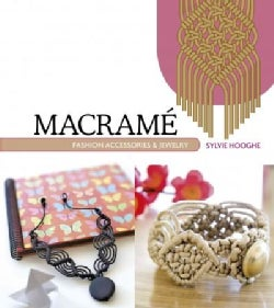 Macrame Fashion Accessories & Jewelry (Paperback)