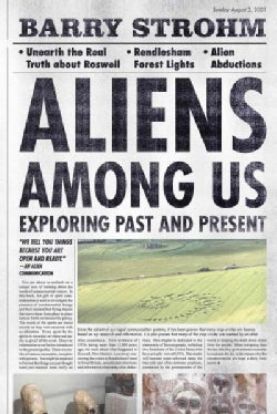 Aliens Among Us: Exploring Past and Present (Hardcover)