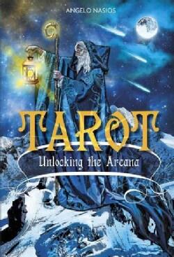 Tarot: Unlocking the Arcana (Hardcover)