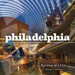 Philadelphia: Portrait of a City (Hardcover)