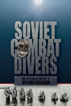 Soviet Combat Divers in World War II (Hardcover)