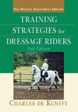 Training Strategies for the Dressage Rider (Hardcover)
