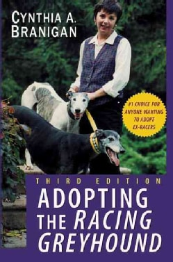 Adopting the Racing Greyhound (Paperback)