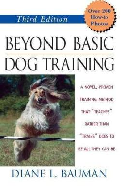 Beyond Basic Dog Training (Hardcover)