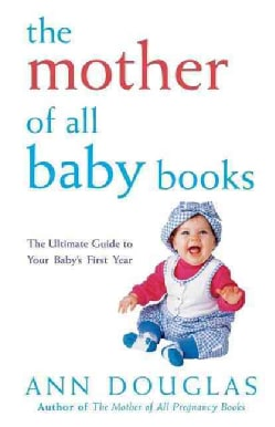 The Mother of All Baby Books (Paperback)
