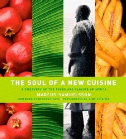 The Soul of a New Cuisine: A Discovery of the Foods and Flavors of Africa (Hardcover)