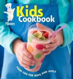 Pillsbury Kids Cookbook: Food Fun For Boys And Girls (Hardcover)