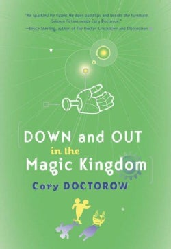 Down and Out in the Magic Kingdom (Paperback)