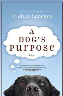 A Dog's Purpose (Hardcover)
