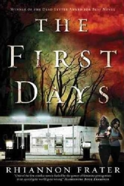 The First Days: As the World Dies (Paperback)