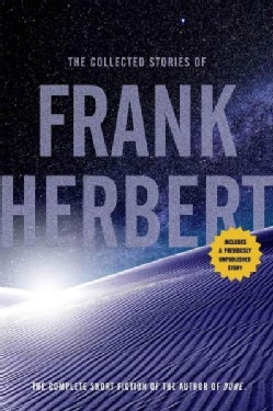 The Collected Stories of Frank Herbert (Paperback)